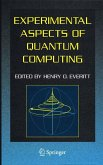 Experimental Aspects of Quantum Computing (eBook, PDF)