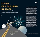 Living Off the Land in Space (eBook, PDF)