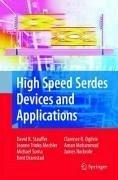 High Speed Serdes Devices and Applications (eBook, PDF) - Ogilvie, Clarence Rosser; Rockrohr, James Donald; Mechler, Jeanne Trinko; Dramstad, Kent; Mohammad, Amanullah; Sorna, Michael A.; Stauffer, David Robert
