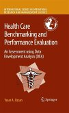 Health Care Benchmarking and Performance Evaluation (eBook, PDF)