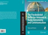 The Paraboloidal Reflector Antenna in Radio Astronomy and Communication (eBook, PDF)