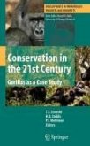 Conservation in the 21st Century: Gorillas as a Case Study (eBook, PDF)