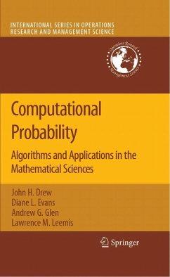 Computational Probability (eBook, PDF) - Glen, Andrew G.; Evans, Diane L.; Drew, John H.; Leemis, Lawrence M.