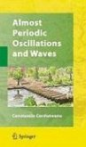 Almost Periodic Oscillations and Waves (eBook, PDF)