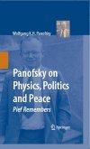 Panofsky on Physics, Politics, and Peace (eBook, PDF)