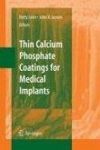 Thin Calcium Phosphate Coatings for Medical Implants (eBook, PDF)