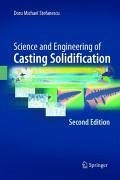 Science and Engineering of Casting Solidification, Second Edition (eBook, PDF) - Stefanescu, Doru Michael