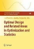 Optimal Design and Related Areas in Optimization and Statistics (eBook, PDF)