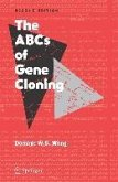 The ABCs of Gene Cloning (eBook, PDF)