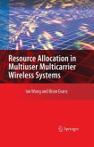 Resource Allocation In Multiuser Multicarrier Wireless Systems (eBook, PDF)