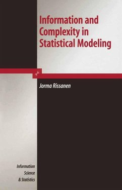 Information and Complexity in Statistical Modeling (eBook, PDF) - Rissanen, Jorma
