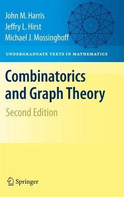 Combinatorics and Graph Theory (eBook, PDF) - Hirst, Jeffry L.; Mossinghoff, Michael; Harris, John