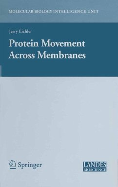 Protein Movement Across Membranes (eBook, PDF) - Eichler, Jerry