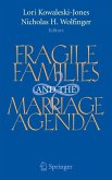 Fragile Families and the Marriage Agenda (eBook, PDF)