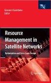 Resource Management in Satellite Networks (eBook, PDF)