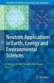 Neutron Applications in Earth, Energy and Environmental Sciences (eBook, PDF)