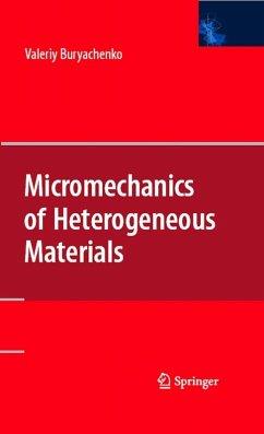 Micromechanics of Heterogeneous Materials (eBook, PDF) - Buryachenko, Valeriy