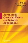 Advances in Queueing Theory and Network Applications (eBook, PDF)