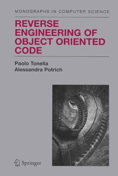 Reverse Engineering of Object Oriented Code (eBook, PDF) - Potrich, Alessandra; Tonella, Paolo