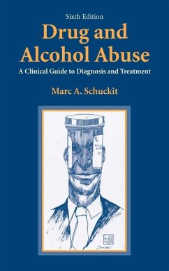 Drug and Alcohol Abuse (eBook, PDF) - Schuckit, Marc A.