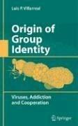 Origin of Group Identity (eBook, PDF) - Villarreal, Luis P.