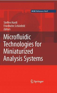 Microfluidic Technologies for Miniaturized Analysis Systems (eBook, PDF)