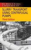 Slurry Transport Using Centrifugal Pumps (eBook, PDF)
