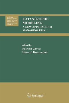Catastrophe Modeling: A New Approach to Managing Risk (eBook, PDF)