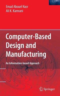 Computer-Based Design and Manufacturing (eBook, PDF) - Kamrani, Ali K.; Nasr, Emad Abouel