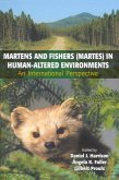 Martens and Fishers (Martes) in Human-Altered Environments (eBook, PDF)