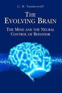 The Evolving Brain (eBook, PDF) - Vanderwolf, C. H.