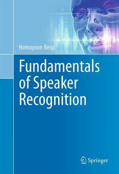 Fundamentals of Speaker Recognition (eBook, PDF) - Beigi, Homayoon