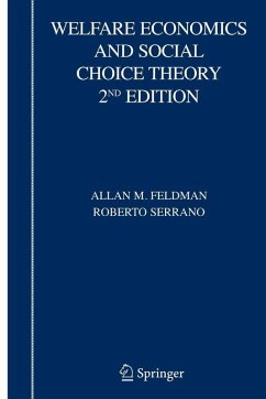 Welfare Economics and Social Choice Theory, 2nd Edition (eBook, PDF) - Serrano, Roberto; Feldman, Allan M.