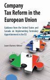 Company Tax Reform in the European Union (eBook, PDF)