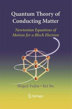 Quantum Theory of Conducting Matter (eBook, PDF) - Fujita, Shigeji; Ito, Kei