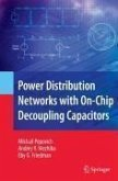 Power Distribution Networks with On-Chip Decoupling Capacitors (eBook, PDF)