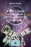 A User's Guide to the Meade LXD55 and LXD75 Telescopes (eBook, PDF)