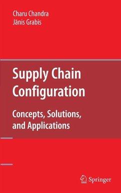 Supply Chain Configuration (eBook, PDF) - Chandra, Charu; Grabis, Janis