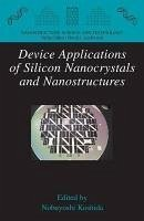 Device Applications of Silicon Nanocrystals and Nanostructures (eBook, PDF)