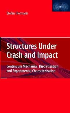 Structures Under Crash and Impact (eBook, PDF) - Hiermaier, Stefan Josef
