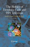 The Biology of Dendritic Cells and HIV Infection (eBook, PDF)