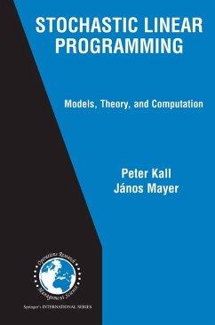 Stochastic Linear Programming (eBook, PDF) - Mayer, János; Kall, Peter