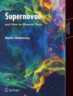 Supernovae and How to Observe Them (eBook, PDF) - Mobberley, Martin
