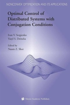 Optimal Control of Distributed Systems with Conjugation Conditions (eBook, PDF) - Sergienko, Ivan V.; Deineka, Vasyl S.