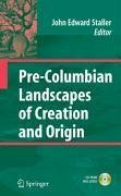 Pre-Columbian Landscapes of Creation and Origin (eBook, PDF)