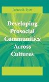 Developing Prosocial Communities Across Cultures (eBook, PDF)