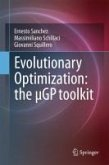 Evolutionary Optimization: the µGP toolkit (eBook, PDF)