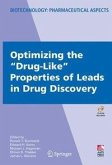 "Optimizing the ""Drug-Like"" Properties of Leads in Drug Discovery (eBook, PDF)"