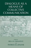 Dialogue as a Means of Collective Communication (eBook, PDF)