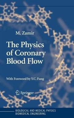 The Physics of Coronary Blood Flow (eBook, PDF) - Zamir, M.